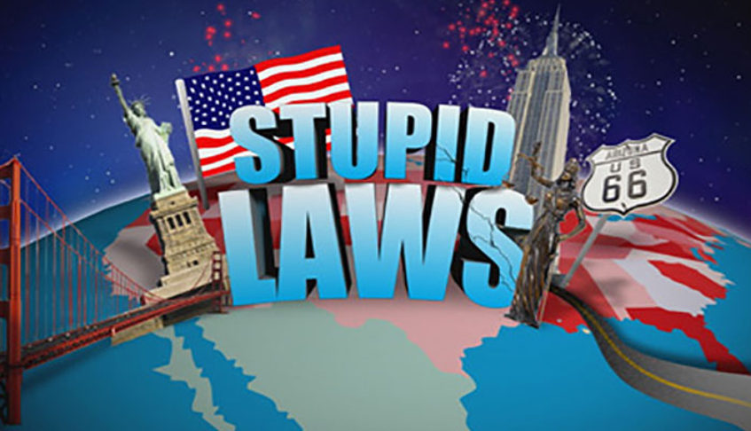 Ep43 – Top 10 Stupid Laws in America